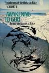 Awakening to God - James Montgomery Boice