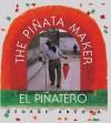 The Pinata Maker: El Pinatero - George Ancona