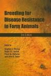 Breeding for Disease Resistance in Farm Animals - Stephen C. Bishop, Frank Nicholas, Roger F. E. Axford