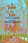 A Time to Talk: Poems of Friendship - Myra Cohn Livingston