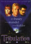 Tribulation - Gary Busey, Howie Mandel, Margot Kidder