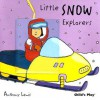 Little Snow Explorers [With Moveable Puppet Piece] - Anthony Lewis