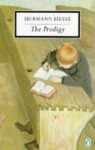 The Prodigy (20th Century Classics) - Hermann Hesse