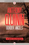 Border Angels (The Inspector Celcius Daly Mysteries) - Anthony Quinn