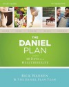 The Daniel Plan Study Guide: 40 Days to a Healthier Life - Mark Hyman, Daniel G. Amen, Rick Warren