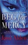 Beg for Mercy (Trilogy, #1) - Jami Alden