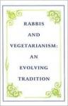 Rabbis And Vegetarianism: An Evolving Tradition - Roberta Kalechofsky