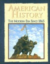 American History: The Modern Era Since 1865 - Donald A. Ritchie