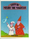 Tales of Melric The Magician - David McKee