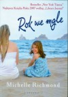 Rok we mgle - Michelle Richmond