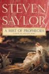 A Mist of Prophecies: A Novel of Ancient Rome - Steven Saylor