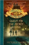 Quest for the Secret Keeper (Oracles of Delphi Keep) - Victoria Laurie