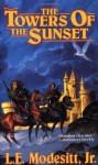 The Towers of the Sunset (Saga of Recluce) - L.E. Modesitt Jr.