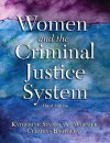 Women and the Criminal Justice System (3rd Edition) - Katherine Stuart van Wormer, Clemens F. Bartollas