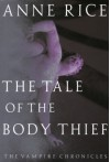 The Tale of the Body Thief (audio) - Anne Rice, Richard Grant