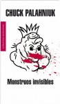 Monstruos invisibles (Spanish Edition) - Chuck Palahniuk