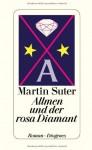 Allmen und der rosa Diamant - Martin Suter, Gert Heidenreich