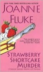 Strawberry Shortcake Murder - Joanne Fluke