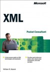 XML Pocket Consultant - William R. Stanek, William Stanek