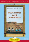 Blue Shoes And Happiness (No. 1 Ladies Detective Agency (Audio)) - Alexander McCall Smith