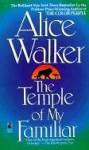 Temple of My Familiar - Alice Walker