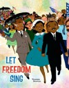 Let Freedom Sing! - Vanessa Brantley Newton
