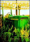 The World Encyclopedia of Tractors & Farm Machinery - John Carroll