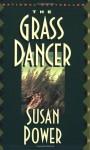 The Grass Dancer - Susan Power