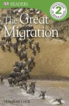 DK Readers: The Great Migration - Deborah Lock
