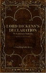 Lord Dickens's Declaration - Lawrence Santoro