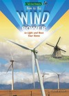 How to Use Wind Power to Light and Heat Your Home - Claire O'Neal