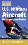 Jane's U.S. Military Aircraft Recognition Guide - Tony Holmes
