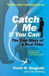 Catch Me If You Can - Frank W. Abagnale, Stan Redding