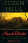 Mrs. De Winter: The Sequel To Daphne Du Maurier's Rebecca - Susan Hill
