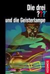 Die drei ??? und die Geisterlampe - Kari Erlhoff, Marco Sonnleitner, Hendrik Buchna
