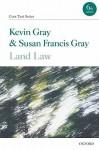 Land Law - Kevin Gray, Susan Francis Gray
