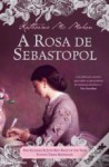 A Rosa de Sebastopol - Katharine McMahon