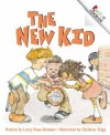 The New Kid - Larry Dane Brimner, Christine Tripp