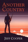 Another Country - Jeff Cooper