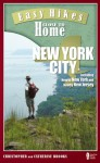 Easy Hikes Close to Home: New York City: Including Nearby New York and Nearby New Jersey - Christopher Brooks, Catherine Brooks