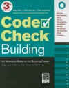 Code Check Building: An Illustrated Guide to the Building Codes - Douglas Hansen, Redwood Kardon, Paddy Morrissey