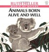 Animals Born Alive and Well - Ruth Heller