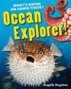 Ocean Explorer! - Angela Royston