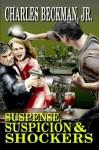 Suspense, Suspicion & Shockers (Vintage Pulp Stories by Charles Boeckman) - Charles Boeckman