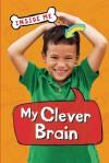 My Clever Brain - Lauren Smith