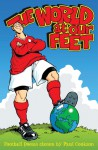 The World at Our Feet: Football Poems - Paul Cookson