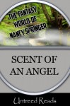 The Scent of an Angel - Nancy Springer