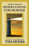 Reservations for Murder (The Lighthouse Inn Mysteries) - Tim Myers