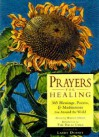 Prayers for Healing - Maggie Oman, Larry Dossey, Dalai Lama XIV