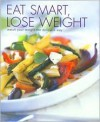 Eat Smart, Lose Weight - Fiona Hunter